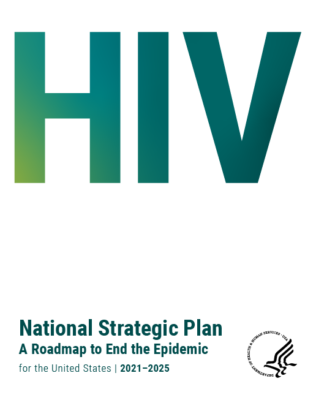 HHS Releases HIV National Strategic Plan, a Roadmap to Ending the HIV Epidemic in the U.S.